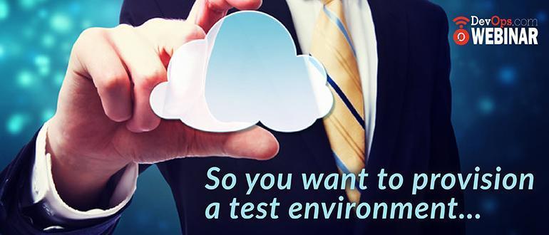 Provision-Test-Environment