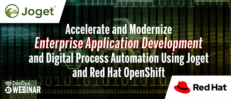 Accelerate and Modernize Enterprise Application Development and Digital Process Automation using Joget and Red Hat OpenShift