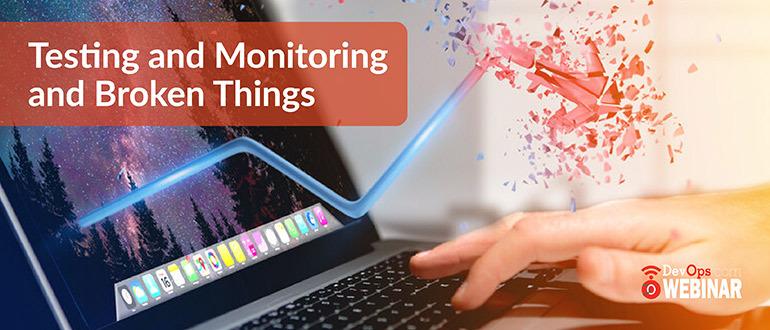 Testing-Monitoring-Broken